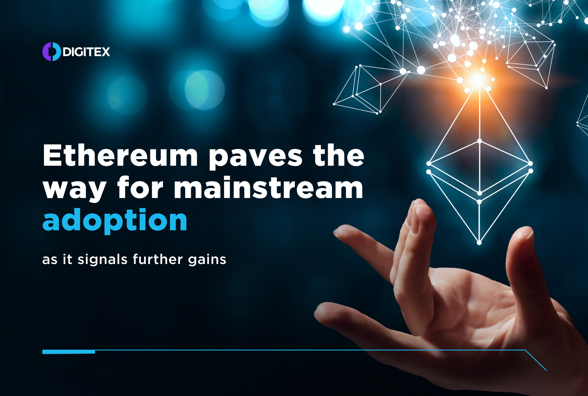 Ethereum Paves the Way For Mainstream Adoption as It Signals Further Gains 47