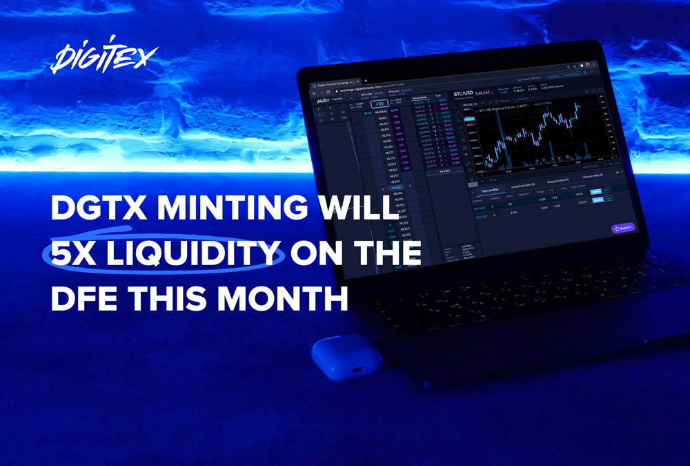 DGTX Minting Will 5x Liquidity on the DFE This Month
