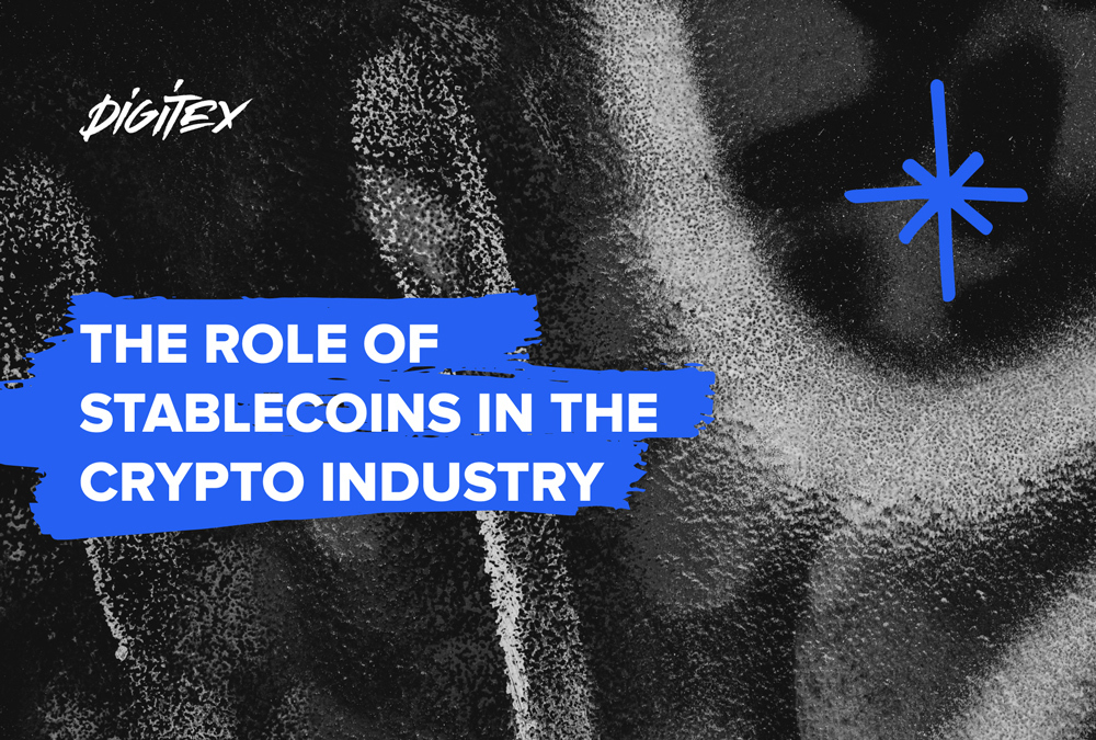 The Role of Stablecoins in the Crypto Industry 1