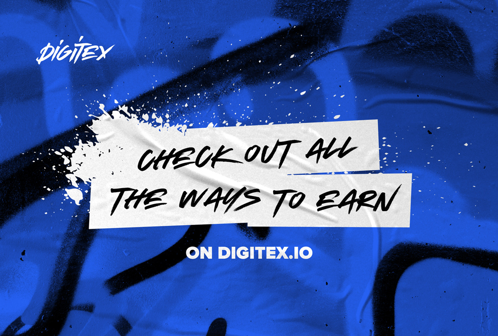 Check Out All the Ways to Earn on Digitex.io 1