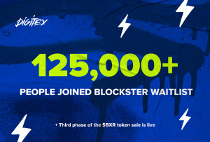 Over 125,000 people joined Blockster waitlist, plus third phase of the $BXR token sale is live